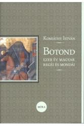 Botond /Ezer év magyar regéi és mondái