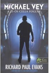 Michael Vey - A 25-ös cella foglya /Puha