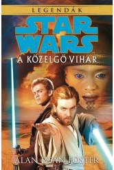 Star Wars: A közelgő vihar /Legendák