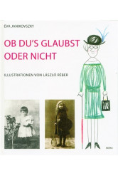Ob du's glaubst oder nicht /Akár hiszed, akár nem - német (2. kiadás)