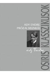 Ady Endre prózai munkái - Osiris klasszikusok