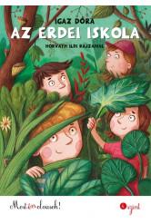 Az erdei iskola - Most én olvasok! 4. szint (új kiadás)
