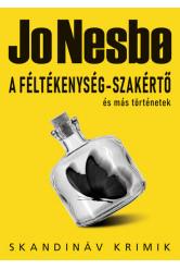 A féltékenység-szakértő és más történetek - Skandináv krimik