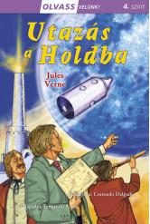 Utazás a Holdba - Olvass velünk! (4. szint)