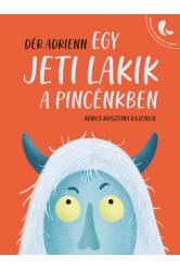 Egy jeti lakik a pincénkben - Könnyen olvasható regény