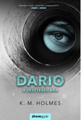 Dario - A veszteség ára