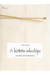 A kötés iskolája - Az első 20 remekmű
