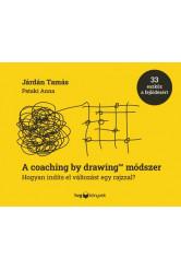 A coaching by drawing™ módszer - Hogyan indíts el változást egy rajzzal?