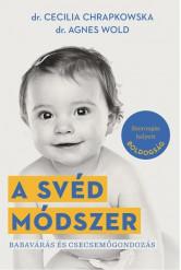 A svéd módszer - Babavárás és csecsemőgondozás