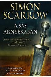 A sas árnyékában - Egy vakmerő római kalandjai a hadseregben - Sas