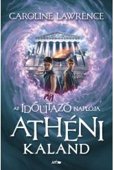 Athéni kaland - Az időutazó naplója II.