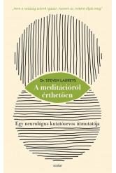 A meditációról érthetően - Egy neurológus kutatóorvos útmutatója