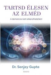 Tartsd élesen az elméd - A demencia nem elkerülhetetlen!