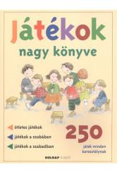 Játékok nagy könyve /250 játék minden korosztálynak