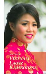 Vietnám, Laosz, Kambodzsa