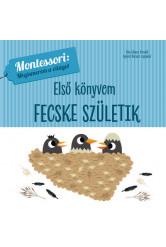 Első könyvem: Fecske születik - Montessori: Megismerem a világot