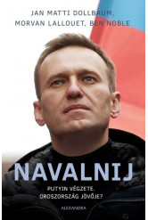 Navalnij - Putyin végzete, Oroszország jövője?