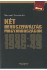 Két rendszerváltás Magyarországon