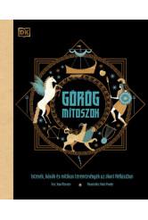Görög mítoszok - Istenek, hősök és mitikus teremtmények az ókori Hellászban