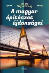 A magyar építészet újdonságai - Vár rád Magyarország