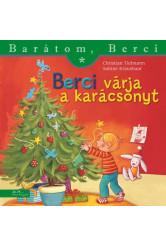 Berci várja a karácsonyt - Barátom, Berci - Barátom, Berci füzetek és lapozgatók