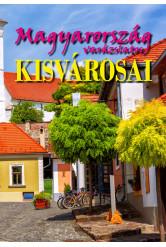 Magyarország varázslatos kisvárosai