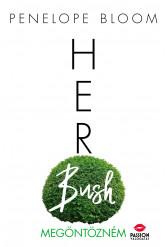 Her Bush - Megöntözném