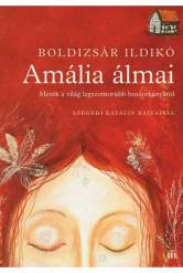 Amália álmai - Mesék a világ legszomorúbb boszorkányáról - Szegedi Katalin rajzaival