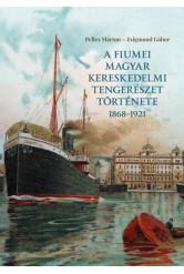 A fiumei magyar kereskedelmi tengerészet története 1868–1921