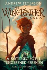 A Sötétség sötét tengerének peremén - The Wingfeather Saga - Hajnalszárnya-sorozat