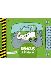 Bencus, a kisautó