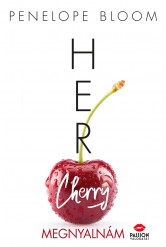 Her Cherry - Megnyalnám (e-könyv)