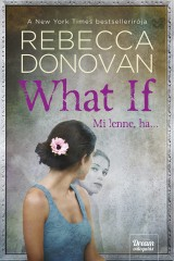 What If – Mi lenne, ha…